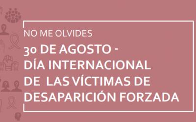 Cartilla por el Día Internacional de las Víctimas de Desapariciones Forzadas